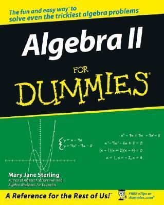 Primary image for ALGEBRA II FOR DUMMIES by Mary Jane Sterling (2006)