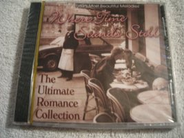 Where Time Stands Still: The Ultimate Romance Collection [Audio CD] Vari... - $0.01