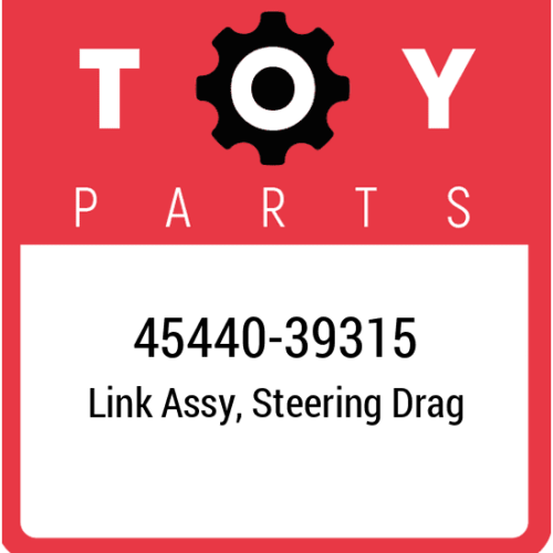 45440-39315 Toyota Link Assy Steering, New Genuine OEM Part