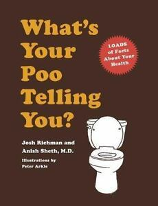 What is Your Poo Telling You?: (Fun Bath Books, Health Humor Books