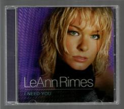 LeANN  RIMES   * I NEED YOU *   C D - $3.00