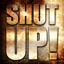 Shut Up Stop Gossip Stop Talking Shut Mouth Spell When You Had Enough  - $100.00