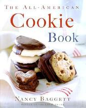THE ALL AMERICAN COOKIE BOOK COOKBOOK by Nancy Baggett (2001) HARDCOVER - $12.12