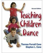 Teaching Children Dance by Stephen L. & Theresa Purcell Cone (2004) 2ND ... - $9.74