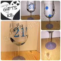 Finally 21 custom wine glass, legal age, party ... - $12.00