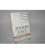 20,000 Days and Counting The Crash Course for Mastering Your Life Autogr... - $14.97