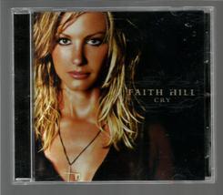 FAITH  HILL  *  CRY  *   C D - $3.00