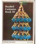 Beaded Fantasies Book Ill Christmas Ornaments Topper 1980  - $24.50