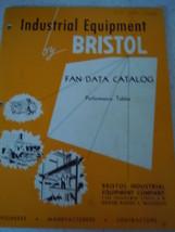 Bristol Industrial Equipment Company Fan Data Catalog 1940's - $5.99