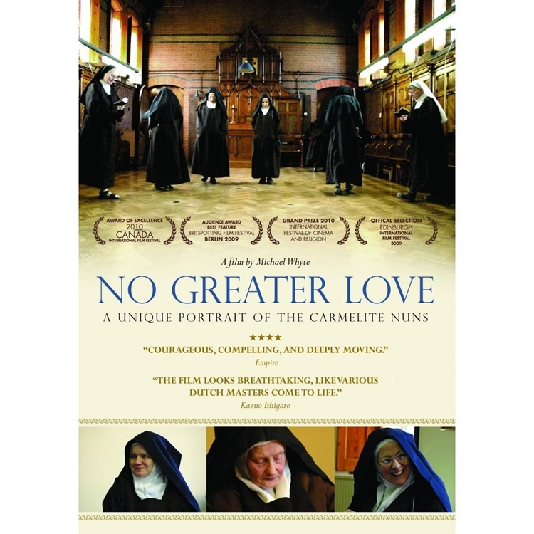 No greater love a unique portrait of the carmelite nuns