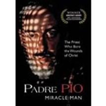 PADRE PIO - MIRACLE MAN