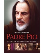 PADRE PIO: BETWEEN HEAVEN AND EARTH - $30.95
