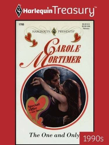 Primary image for The One and Only by Carole Mortimer