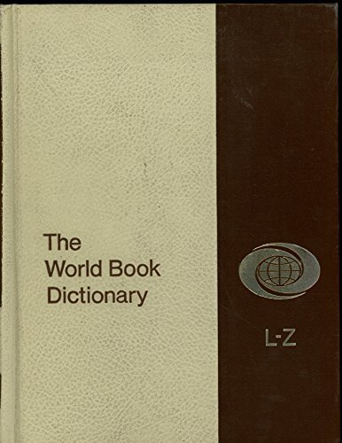The world Book Dictionary (Volume Two: L-Z) [Hardcover] Clarence L. Barnhart