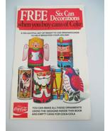 Coca-Cola Vintage 1977 NOS Wrap Around Can Decorations Christmas Set of 10 - $24.75