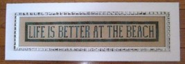 CLEARANCE Life Is Better At The Beach cross stitch chart Samplers Revisited - $10.00