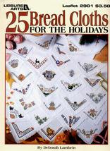 CLEARANCE25 Bread Cloths For The Holidays Leisu... - $1.75