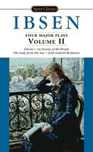 Ibsen: 4 Major Plays, Vol. 2: Ghosts/An Enemy of the People/The Lady fro... - $4.46
