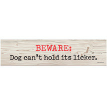 Beware Dog Can't Hold Its Licker Wood Composite... - $8.47