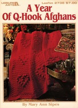 A Year Of Q-Hook Afghans to Crochet Leisure Arts Leaflet 2736 - $10.47 CAD