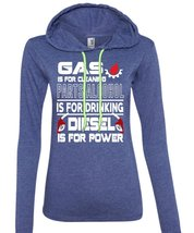 Gas Is For Cleaning T Shirt, Diesel Is For Power T Shirt (Anvil Ladies R... - $37.99+