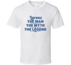 Larenz The Man The Myth The Legend T Shirt - $18.99