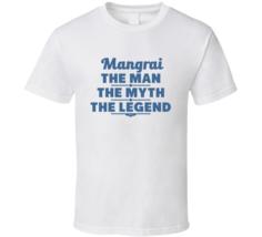 Mangrai The Man The Myth The Legend T Shirt - $18.99