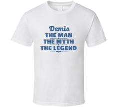Demis The Man The Myth The Legend T Shirt - $18.99