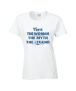 Terri The Woman The Myth The Legend T Shirt - £15.11 GBP