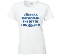 Alevtina The Woman The Myth The Legend T Shirt - $18.99