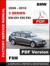 Bmw 3 Series 2006 - 2010 E90 E91 E92 E93 Workshop Service Repair Factory Manual - $14.95
