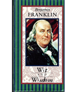 Benjamin Franklin Wit And Wisdom - $2.90