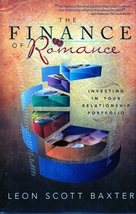 The Finance of Romance by Leon Scott Baxter - $5.95