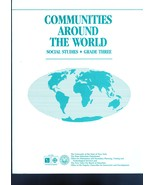 Communities Around The World  Social Studies- Grade Three - $2.95