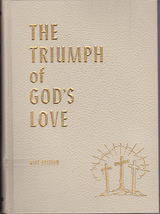 The Triumph Of God's Love - By Ellen G. White - Gift Edition - $15.00
