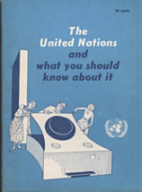 The United Nations and what you should know about it. (1955) - $1.50