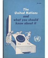 The United Nations and what you should know about it. (1955) - $2.75