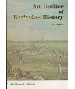 An Outline of Barbados History by P. F. Campbell - $3.95