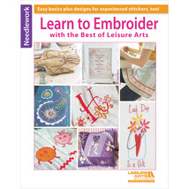 Leisure Arts-Learn To Embroider - $14.65