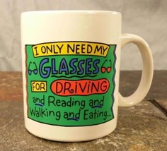 """Hallmark Cards Shoebox Greetings """"I Only Need My Glasses For..."""" Coffee Mug Cup - $8.42"""