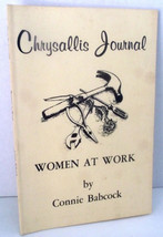 Woman at Work Chrysallis Journal Connie Babcock Careers Jobs Stories 197... - $14.84