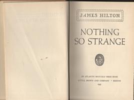 Nothing So Strange  by James Hilton (1947) - $5.95