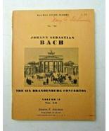 Johann Sebastian Bach The Six Brandenburg Concertos Kalmus 1968 sheet music - $50.00