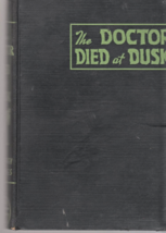 The Doctor Died at Dusk by Geoffrey Homes - 1936 - $5.95