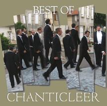 BEST OF CHANTICLEER by Chanticleer