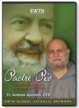 PADRE PIO: PRIEST WHO BORE THE WOUNDS - EWTN - DVD