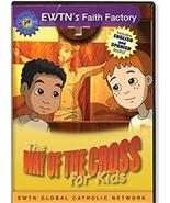 The Way of the Cross for Kids - EWTN - DVD - $18.95
