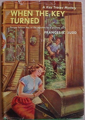 Kay Tracey Mystery WHEN THE KEY TURNED Frances K Judd HC/DJ