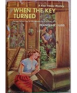 Kay Tracey Mystery WHEN THE KEY TURNED Frances K Judd HC/DJ - $12.00