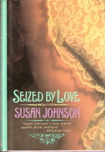 Seized By Love by Susan Johnson 0385471343 - $5.00